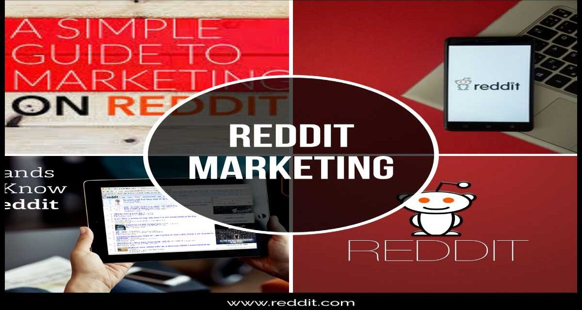 Using Reddit for Marketing