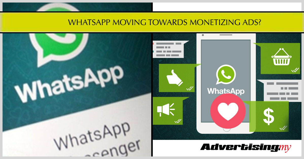 WHATSAPP MOVING TOWARDS MONETIZING ADS?